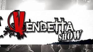 Vendetta Show
